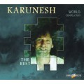 СD Karunesh (Карунеш) - World Compilation. The Best... / World Music, Meditative (Limited.Edition Digi Pack)