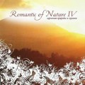 СD Romantic of Nature IV / relax, meditation  (Jewel Case)