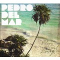СD Pedro Del Mar – Playa Del Lounge / Lounge, Chill Out (digipack)